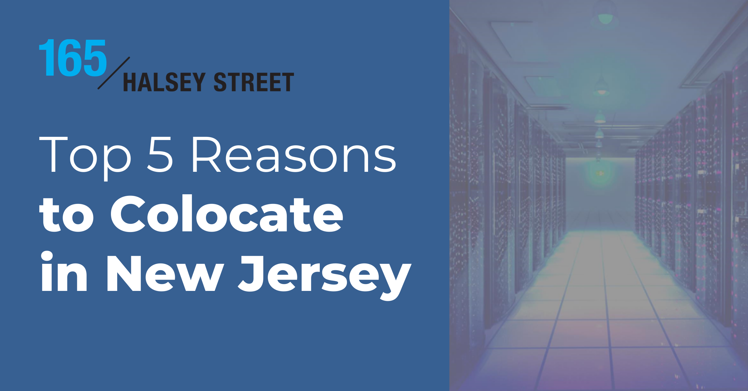 Top 5 Reasons to Colocate in New Jersey
